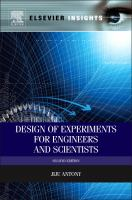 Design of experiments for engineers and scientists [electronic resource]