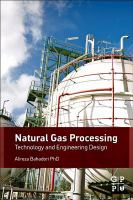 Natural gas processing [electronic resource] : technology and engineering design