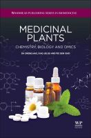 Medicinal plants [electronic resource] : chemistry, biology and omics