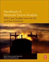 Handbook of materials failure analysis [electronic resource] : with case studies from the oil and gas industry