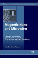Magnetic nano- and microwires [electronic resource] : design, synthesis, properties and applications