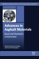 Advances in Asphalt Materials [electronic resource] : Road and Pavement Construction
