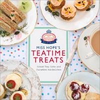 Miss Hope's teatime treats.