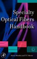 Specialty optical fibers handbook [electronic resource]