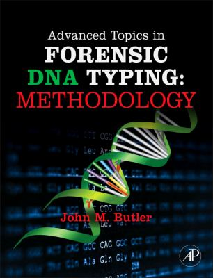 cover of the book Advanced Topics in Forensic DNA Typing Methodology