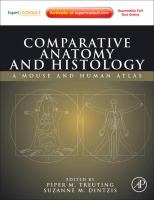 Comparative anatomy and histology [electronic resource] : a mouse and human atlas.