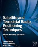 Satellite and terrestrial radio positioning techniques [electronic resource] : a signal processing perspective.