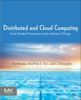 Distributed and cloud computing : from parallel processing to the Internet of things