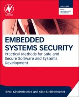 Embedded systems security [electronic resource] : practical methods for safe and secure software and systems development