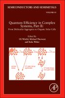 Quantum efficiency in complex systems. Pt. II, From molecular aggregates to organic solar cells [electronic resource].