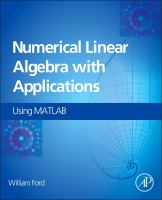 Numerical linear algebra with applications [electronic resource] : using matlab