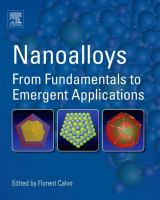 Nanoalloys [electronic resource] : from fundamentals to emergent applications