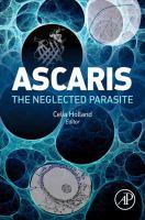 Ascaris [electronic resource] : the neglected parasite