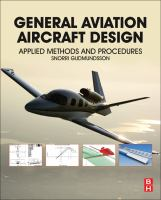 General aviation aircraft design [electronic resource] : applied methods and procedures