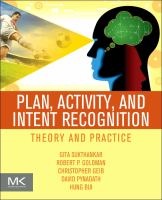 Plan, activity, and intent recognition [electronic resource] : theory and practice