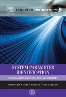 System parameter identification [electronic resource] : information criteria and algorithms