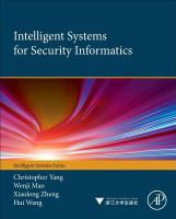Intelligent systems for security informatics [electronic resource]