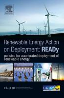 READy [electronic resource] : renewable energy action on deployment, presenting : the ACTION Star, six policy ingredients for accelerated deployment of renewable energy : IEA-RETD