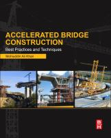 Accelerated bridge construction [electronic resource] : best practices and techniques