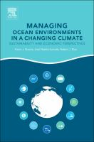Managing ocean environments in a changing climate : sustainability and economic perspectives