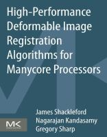High-performance deformable image registration algorithms for manycore processors [electronic resource]