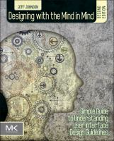 Designing with the mind in mind simple [electronic resource] : guide to understanding user interface design guidelines