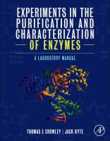 Experiments in the purification and characterization of enzymes [electronic resource] : a laboratory manual / Thomas E. Crowley, Jack Kyte.