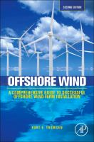 Offshore wind [electronic resource] : a comprehensive guide to successful offshore wind farm installation