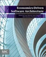 Economics-driven software architecture [electronic resource]