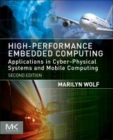 High performance embedded computing [electronic resource] : architectures, applications, and methodologies