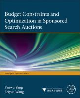 Budget constraints and optimization in sponsored search auctions [electronic resource]
