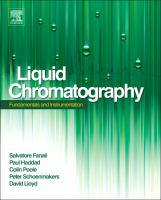 Liquid chromatography. Fundamentals and instrumentation / [edited by] Salvatore Fanali, Paul R. Haddad, Colin F. Poole, Peter Schoenmakers, David Lloyd [electronic resource].