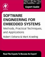 Software engineering for embedded systems [electronic resource] : methods, practical techniques, and applications