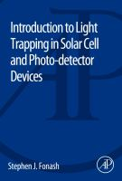 Introduction to light trapping in cell and photo-detector devices [electronic resource]
