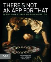 There's not an app for that [electronic resource] : mobile user experience design for life