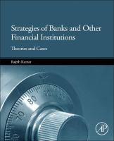 Strategies of banks and other financial institutions [electronic resource] : theories and cases