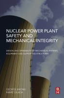 Nuclear power plant safety and mechnical integrity : design and operability of mechnical systems, equipment and supporting structures