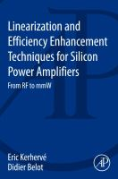 Linearization and efficiency enhancement techniques for silicon power amplifiers [electronic resource] : from RF to mmW