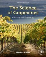 Science of grapevines [electronic resource] : anatomy and physiology