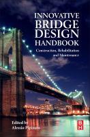 Innovative Bridge Design Handbook [electronic resource]: Construction, Rehabilitation and Maintenance