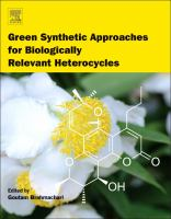 Green synthetic approaches for biologically relevant heterocycles [electronic resource]