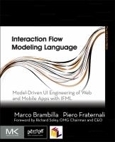 Interaction Flow Modeling Language [electronic resource]: Model-Driven UI Engineering of Web and Mobile Apps with IFML