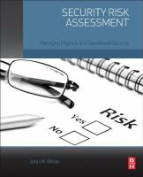 Security risk assessment [electronic resource] : managing physical and operational security