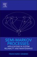 Semi-Markov processes [electronic resource] : applications in system reliability and maintenance