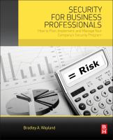 Security for business professionals [electronic resource] : how to plan, implement, and manage your company's security program