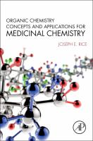 Organic chemistry concepts and applications for medicinal chemistry [electronic resource]