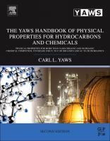 The Yaws handbook of physical properties for hydrocarbons and chemicals [electronic resource] : physical properties for more than 54,000 organic and inorganic chemical compounds,             coverage for C1 to C100 organics and Ac to Zr inorganics
