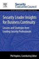Security leader insights for business continuity [electronic resource] : lessons and strategies from leading security professionals
