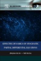 Effective dynamics of stochastic partial differential equations [electronic resource]