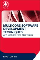 Multicore Software Development Techniques [electronic resource]: Applications, Tips and Tricks